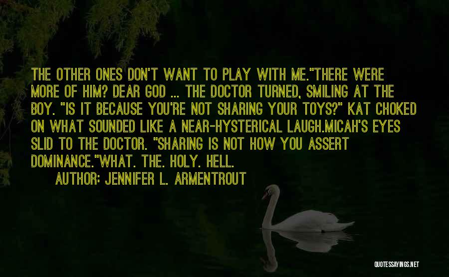 Smiling Because Of You Quotes By Jennifer L. Armentrout