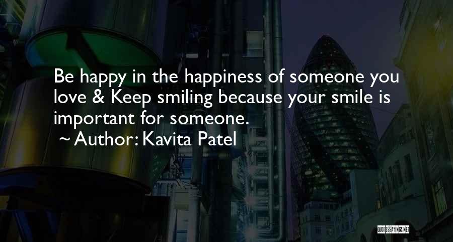Smiling Because Of You Quotes By Kavita Patel