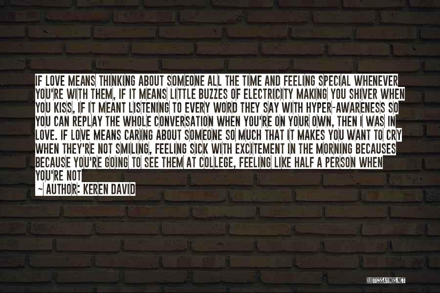 Smiling Because Of You Quotes By Keren David