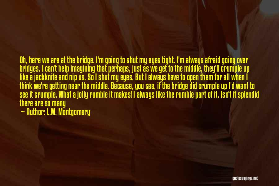 Smiling Because Of You Quotes By L.M. Montgomery