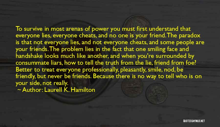 Smiling Because Of You Quotes By Laurell K. Hamilton