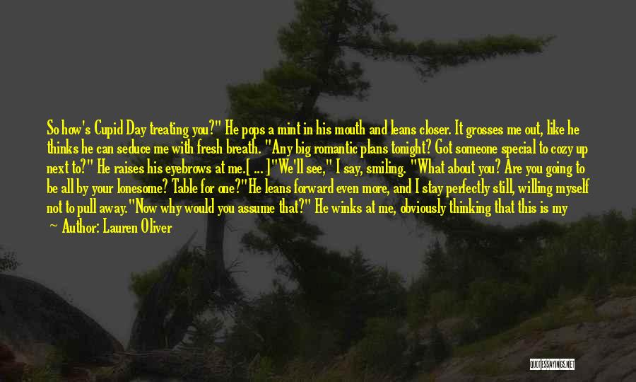 Smiling Because Of You Quotes By Lauren Oliver