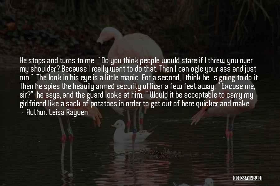 Smiling Because Of You Quotes By Leisa Rayven
