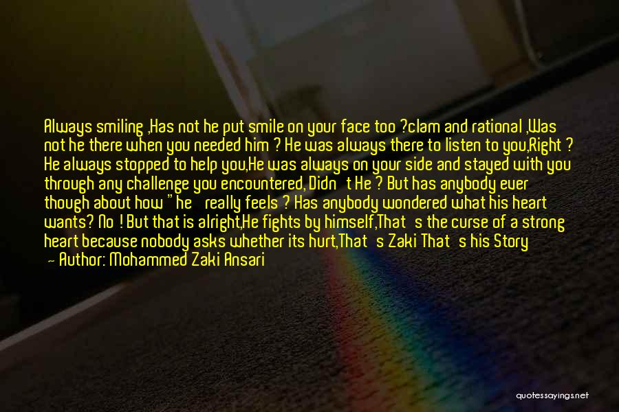 Smiling Because Of You Quotes By Mohammed Zaki Ansari