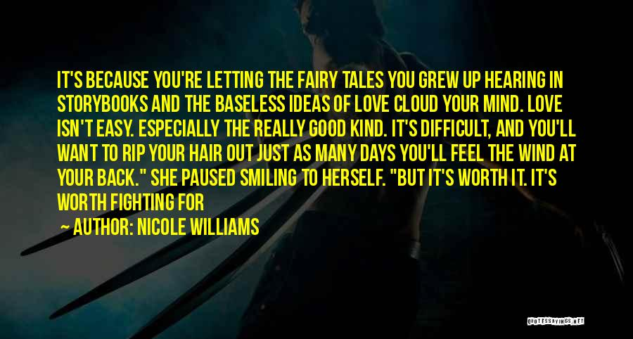 Smiling Because Of You Quotes By Nicole Williams