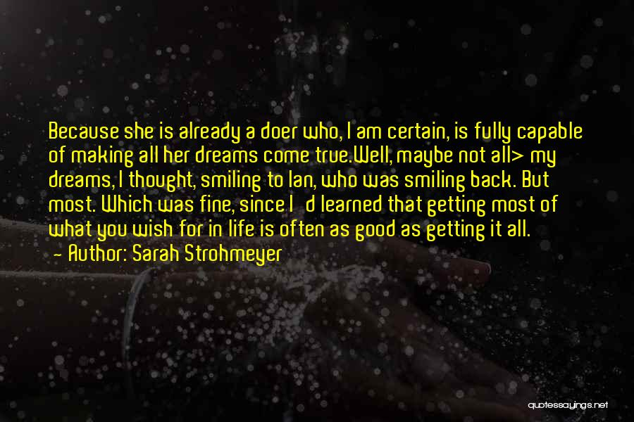 Smiling Because Of You Quotes By Sarah Strohmeyer