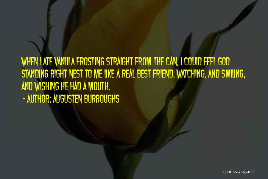 Smiling Best Quotes By Augusten Burroughs