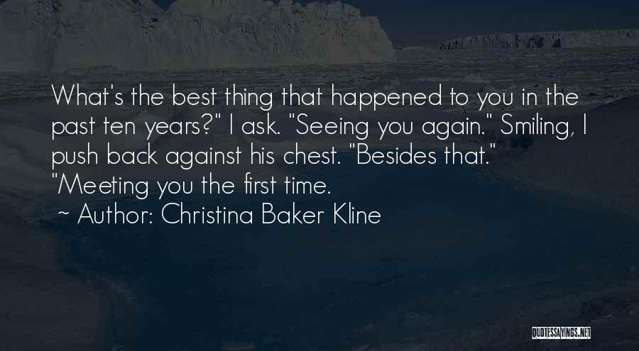 Smiling Best Quotes By Christina Baker Kline