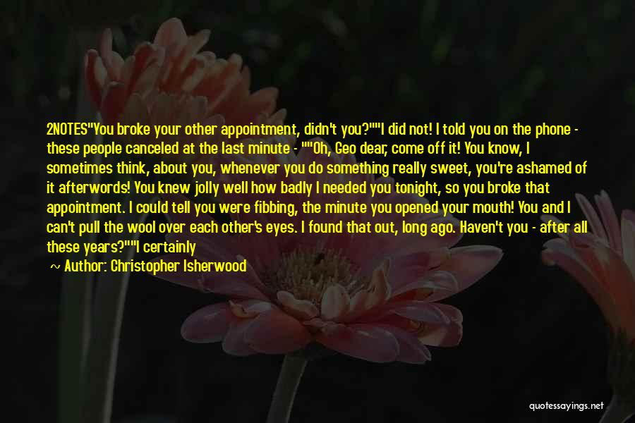 Smiling Best Quotes By Christopher Isherwood