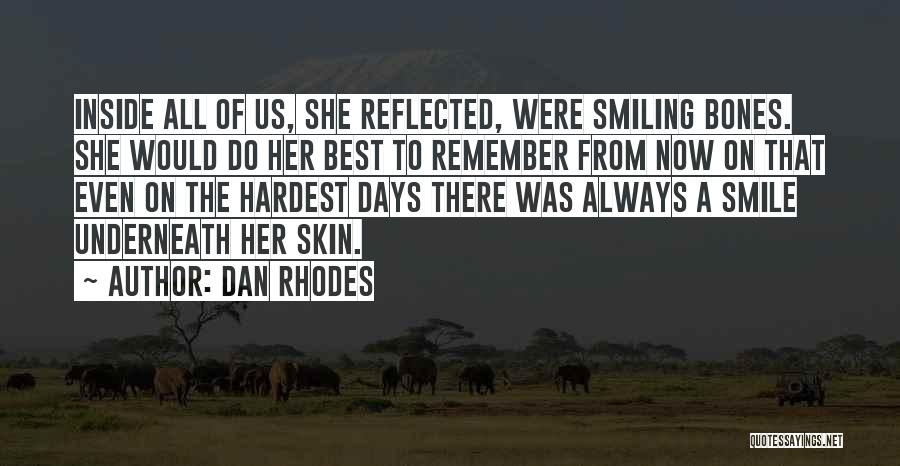 Smiling Best Quotes By Dan Rhodes