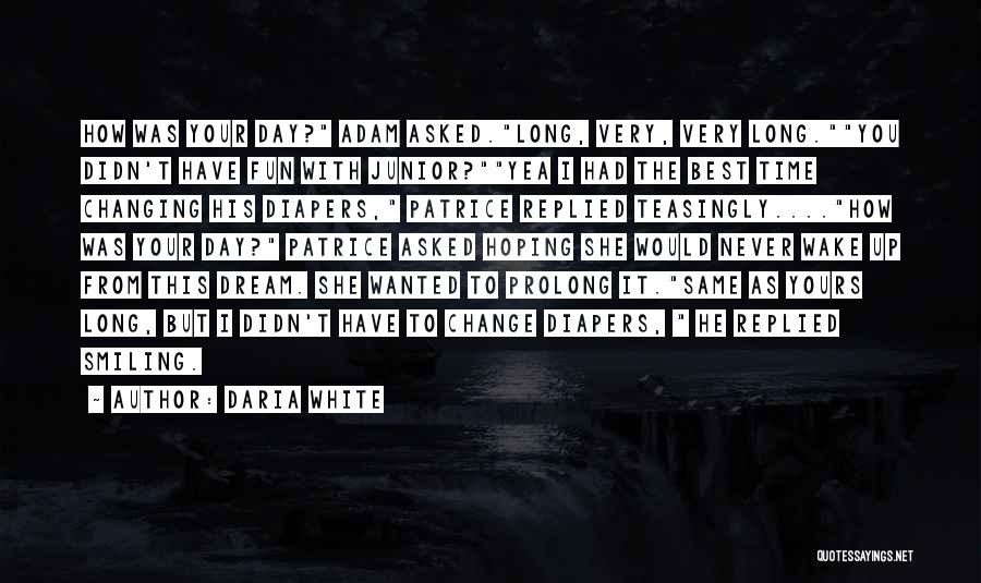 Smiling Best Quotes By Daria White