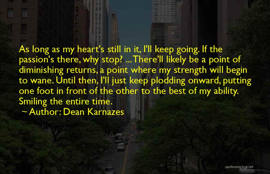 Smiling Best Quotes By Dean Karnazes