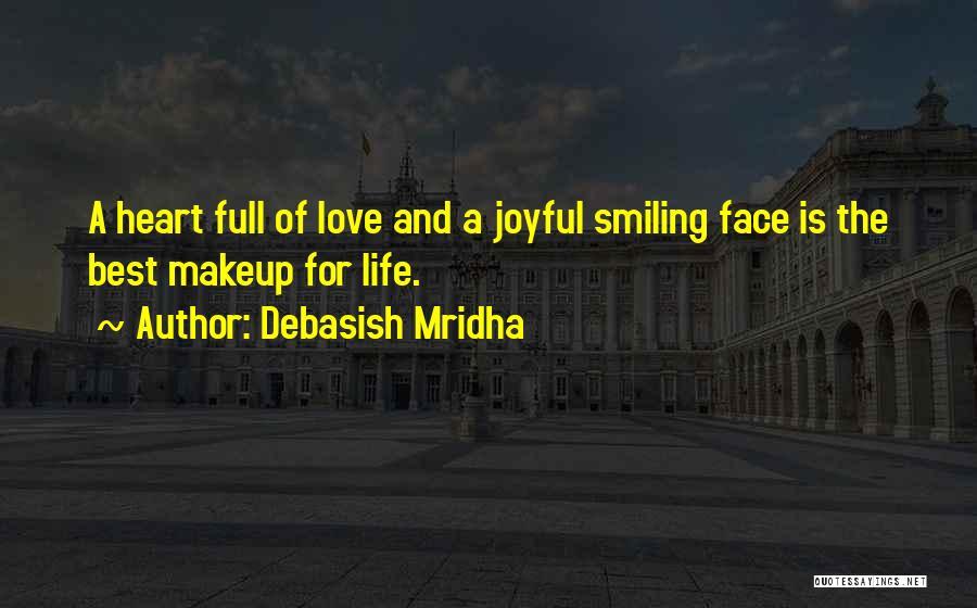 Smiling Best Quotes By Debasish Mridha