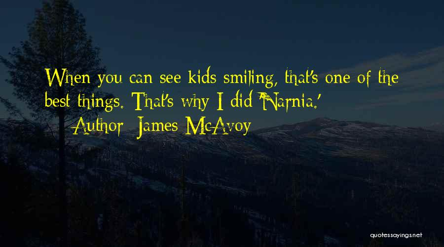 Smiling Best Quotes By James McAvoy