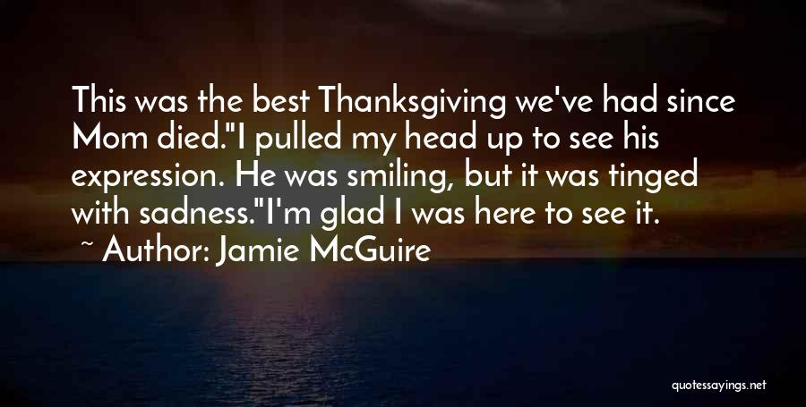 Smiling Best Quotes By Jamie McGuire