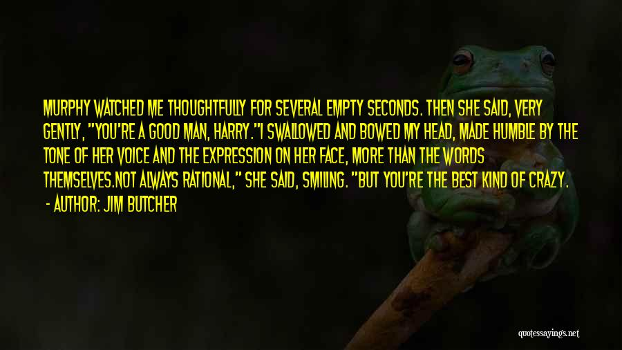 Smiling Best Quotes By Jim Butcher