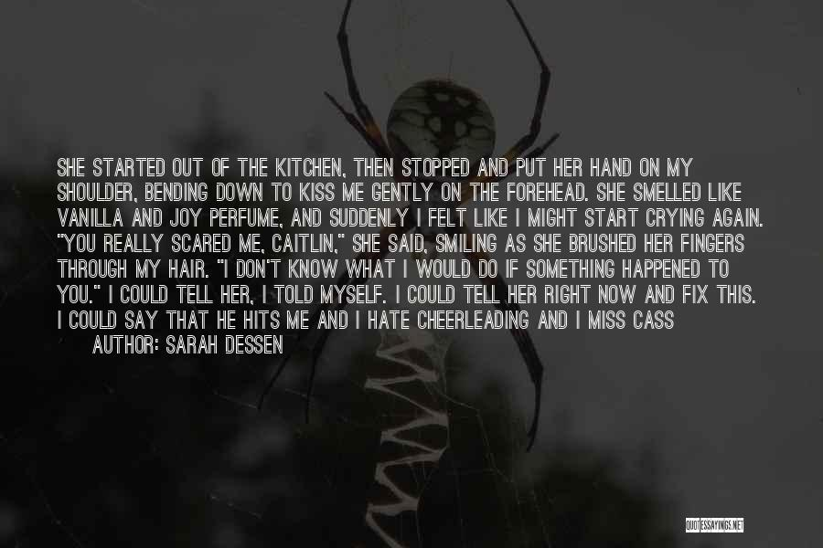 Smiling Best Quotes By Sarah Dessen