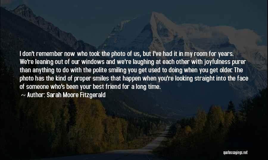 Smiling Best Quotes By Sarah Moore Fitzgerald