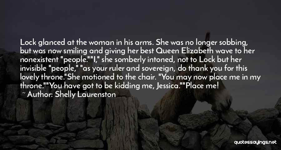 Smiling Best Quotes By Shelly Laurenston