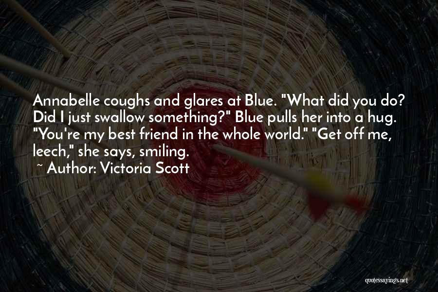 Smiling Best Quotes By Victoria Scott