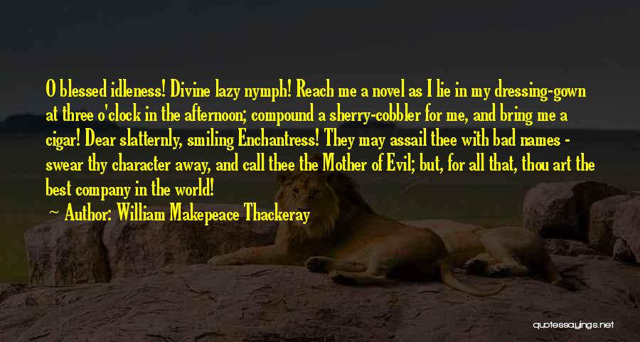 Smiling Best Quotes By William Makepeace Thackeray