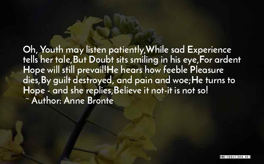 Smiling Even In Pain Quotes By Anne Bronte