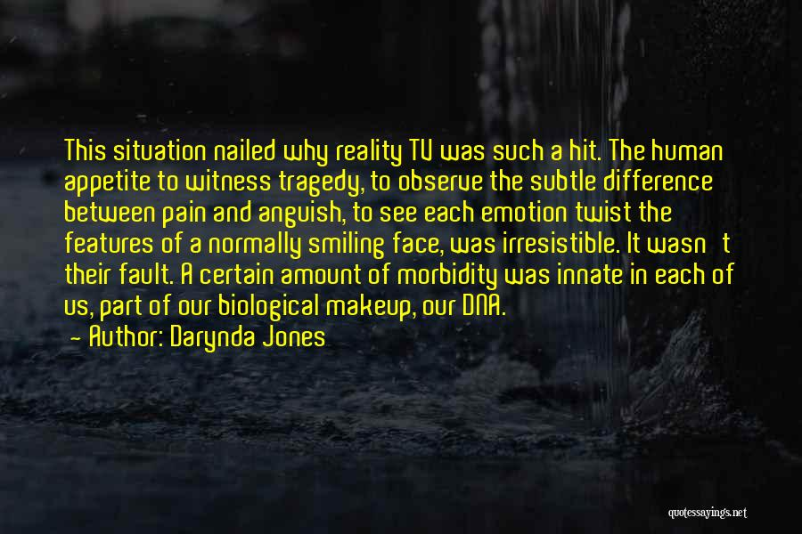 Smiling Even In Pain Quotes By Darynda Jones