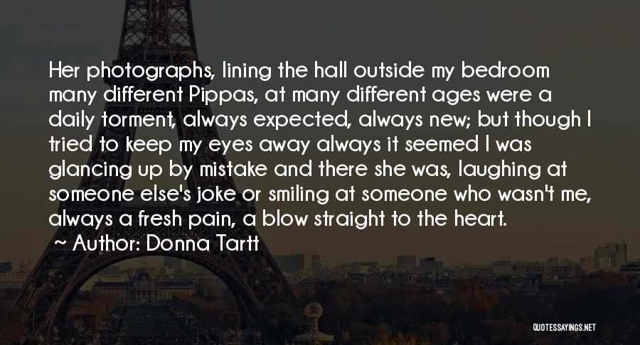 Smiling Even In Pain Quotes By Donna Tartt