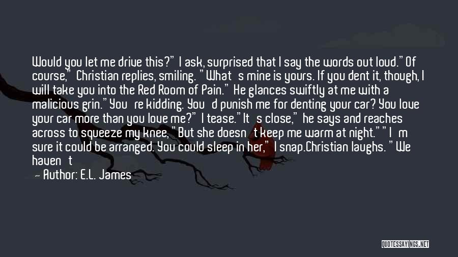 Smiling Even In Pain Quotes By E.L. James