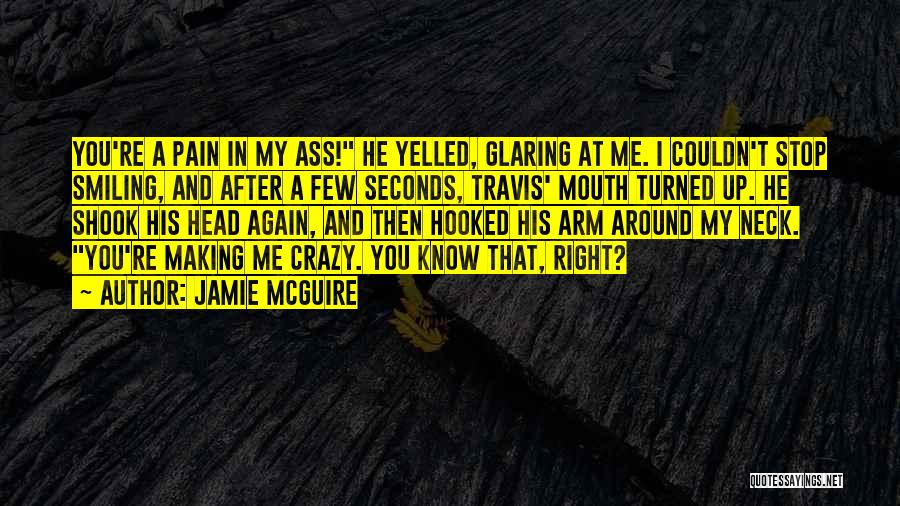 Smiling Even In Pain Quotes By Jamie McGuire
