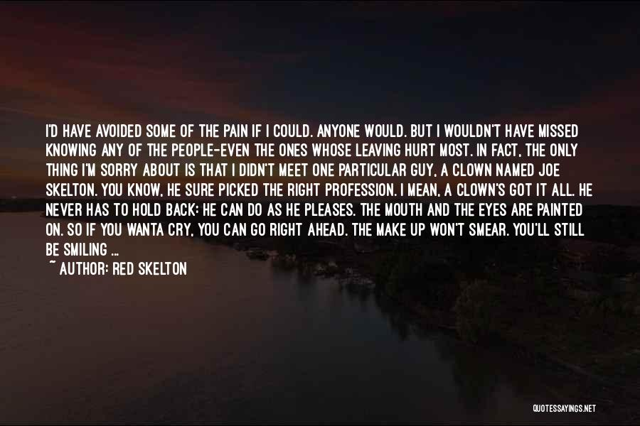 Smiling Even In Pain Quotes By Red Skelton