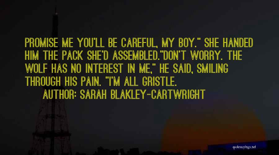 Smiling Even In Pain Quotes By Sarah Blakley-Cartwright
