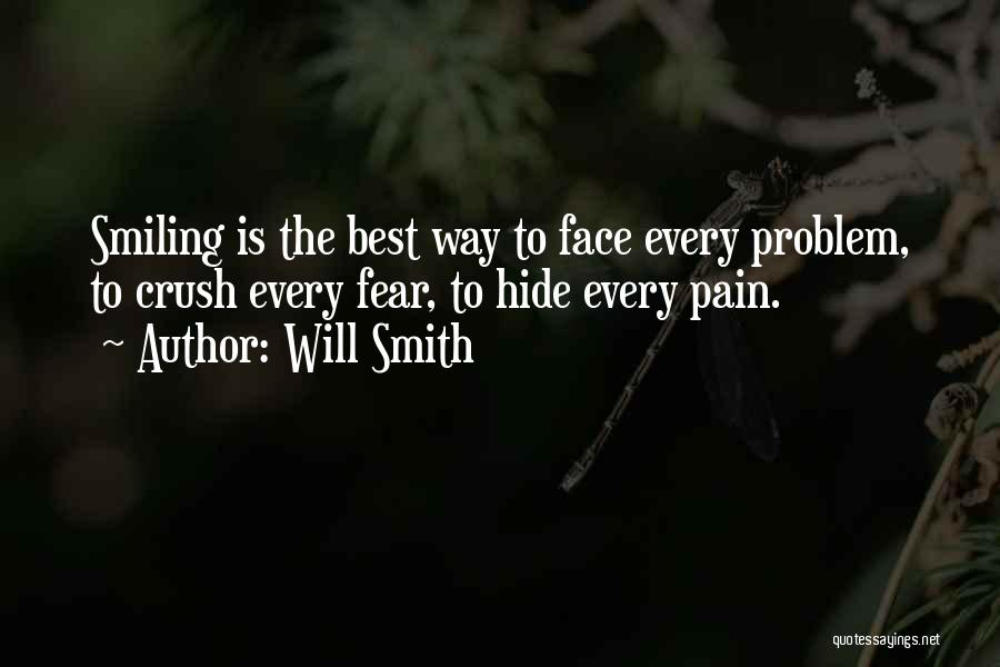 Smiling Even In Pain Quotes By Will Smith