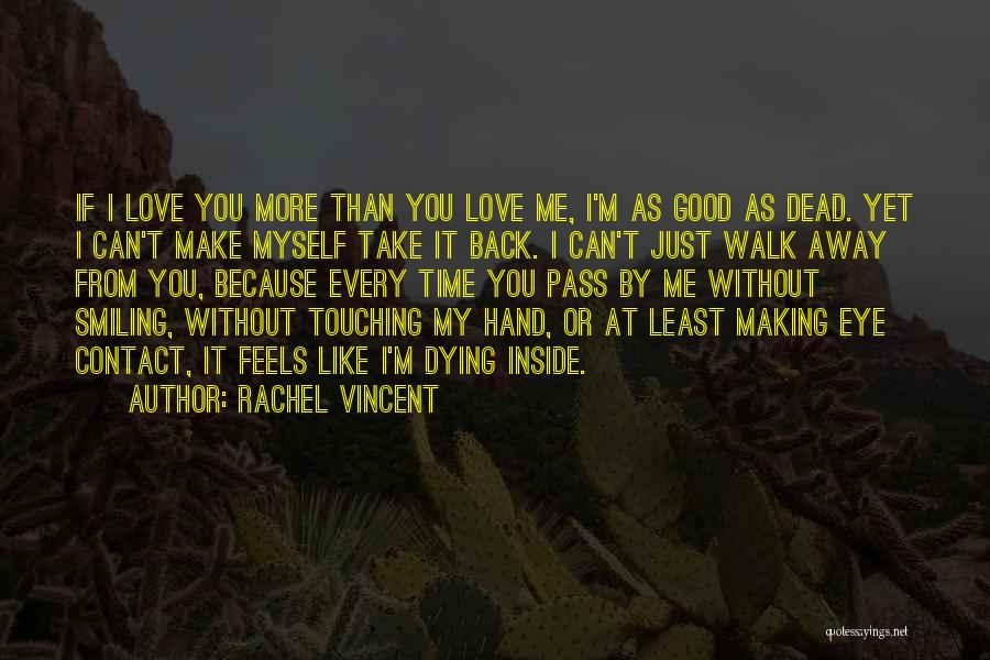 Smiling Outside But Dying Inside Quotes By Rachel Vincent