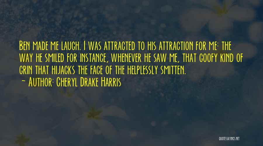 Smitten Love Quotes By Cheryl Drake Harris