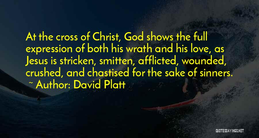 Smitten Love Quotes By David Platt