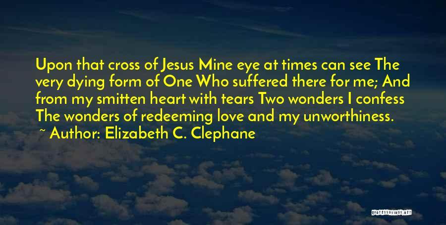 Smitten Love Quotes By Elizabeth C. Clephane