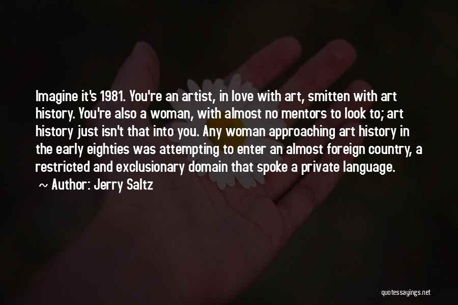 Smitten Love Quotes By Jerry Saltz