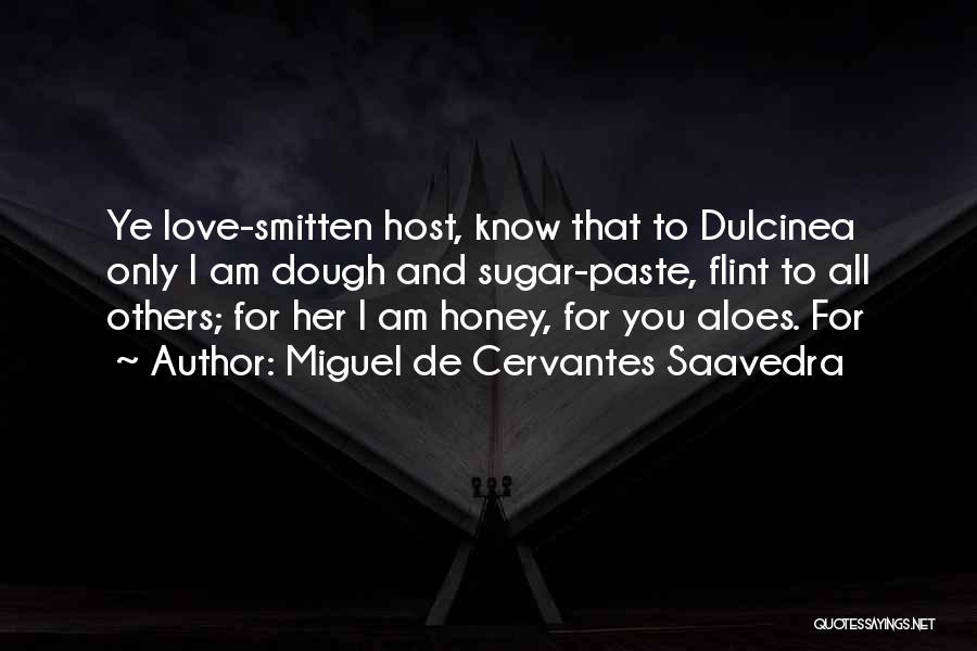Smitten Love Quotes By Miguel De Cervantes Saavedra