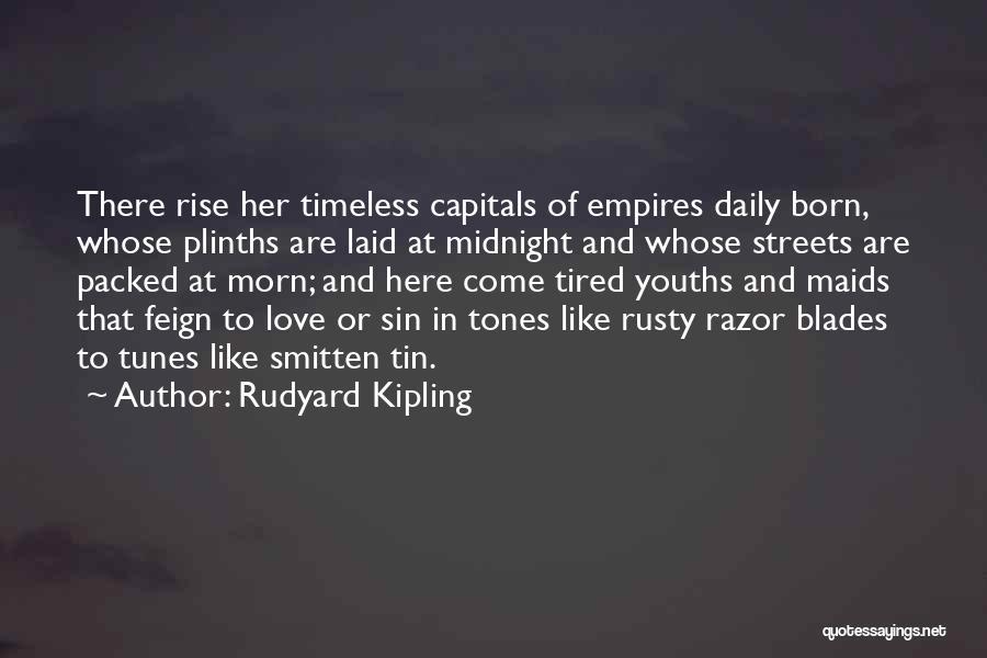 Smitten Love Quotes By Rudyard Kipling