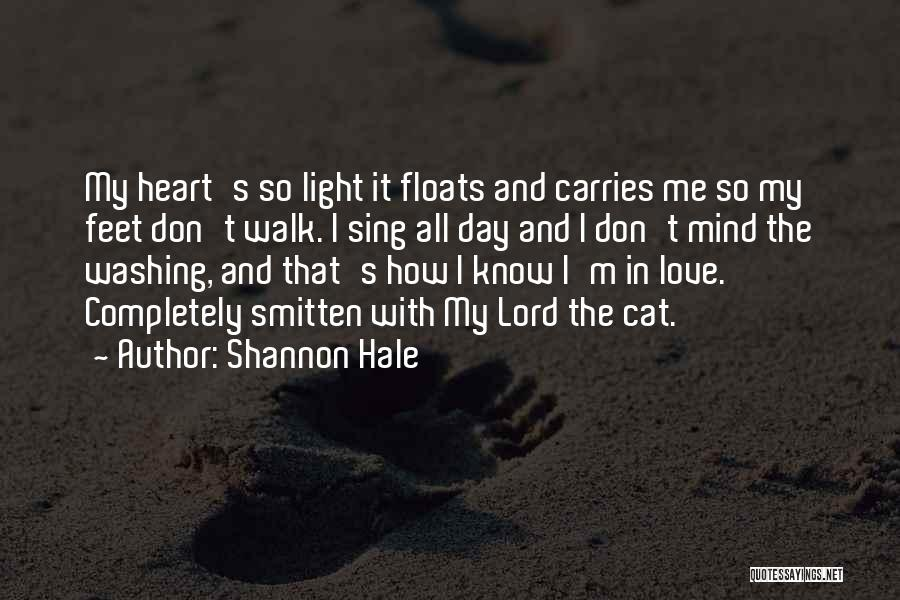 Smitten Love Quotes By Shannon Hale