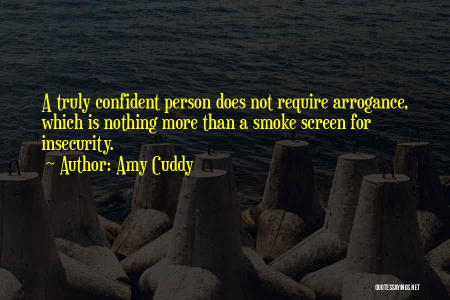 Smoke Screen Quotes By Amy Cuddy