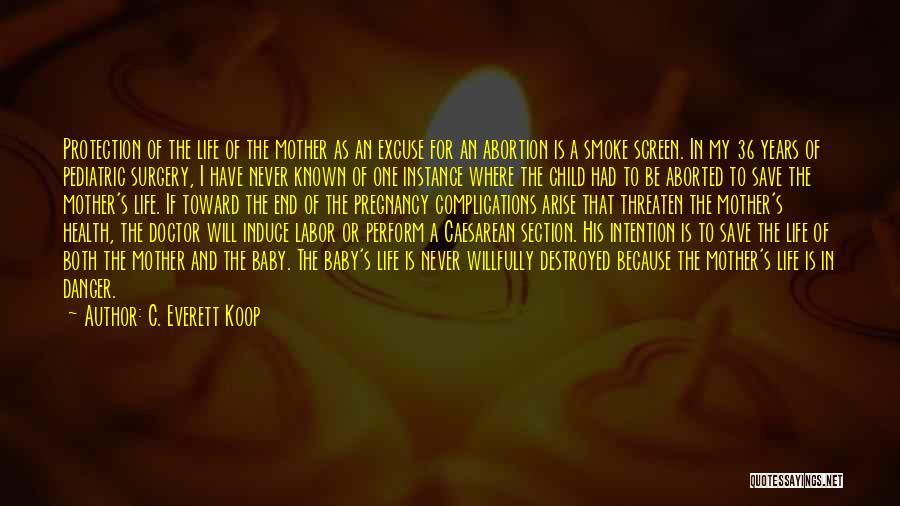 Smoke Screen Quotes By C. Everett Koop
