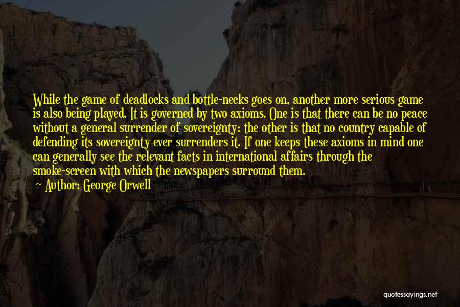 Smoke Screen Quotes By George Orwell