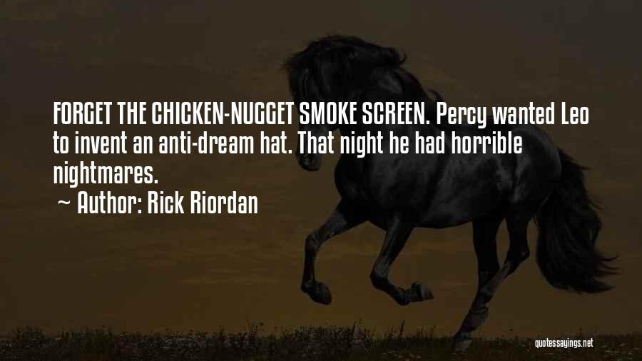 Smoke Screen Quotes By Rick Riordan