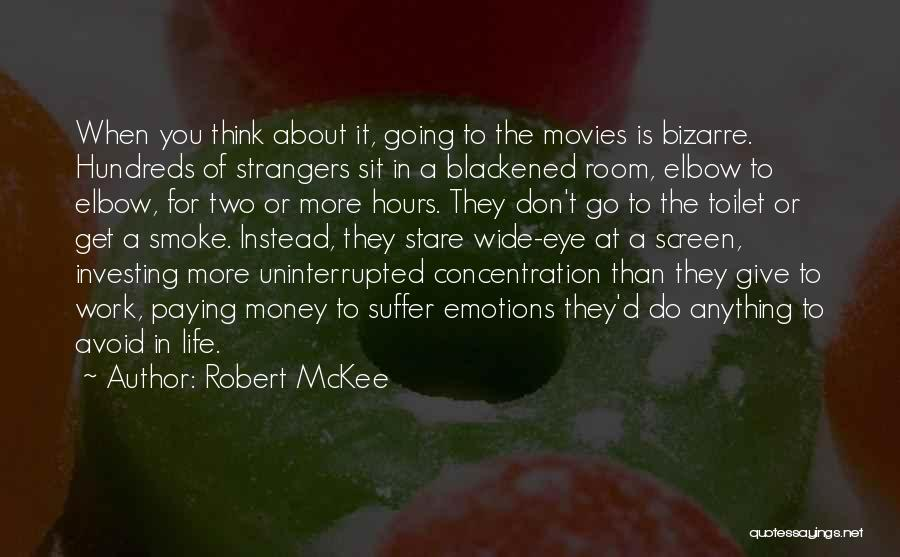 Smoke Screen Quotes By Robert McKee