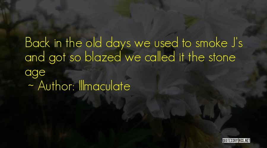 Smoke Weed Quotes By Illmaculate