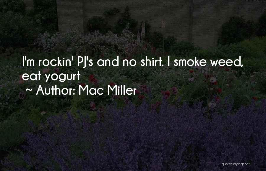 Smoke Weed Quotes By Mac Miller