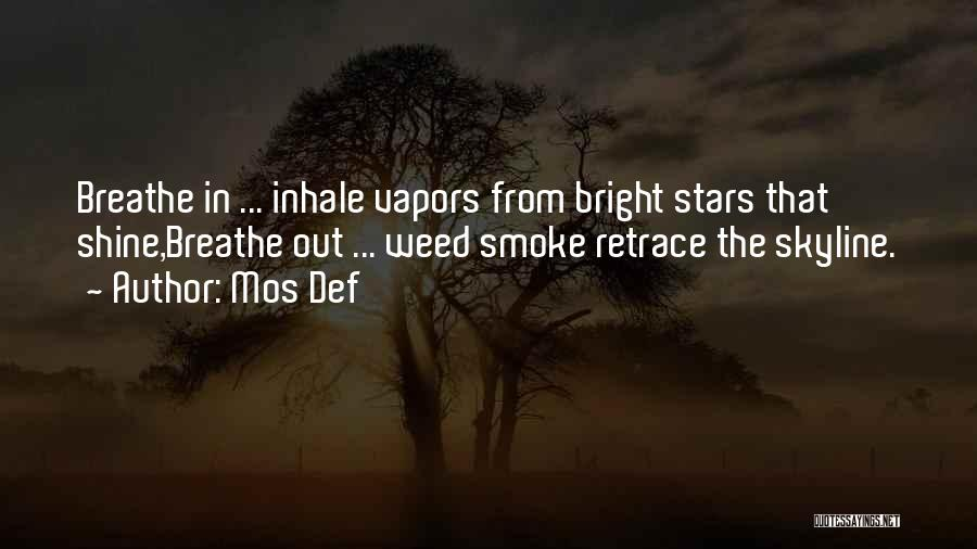 Smoke Weed Quotes By Mos Def