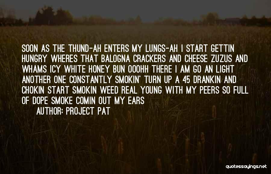 Smoke Weed Quotes By Project Pat